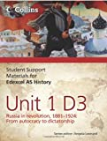 Student Support Materials for History - Edexcel AS Unit 1 Option D3: Russia in Revolution, 1881- 1924