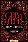Grim Lovelies, tome 1 par Shepherd