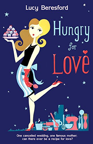 Hungry for Love by [Beresford, Lucy]
