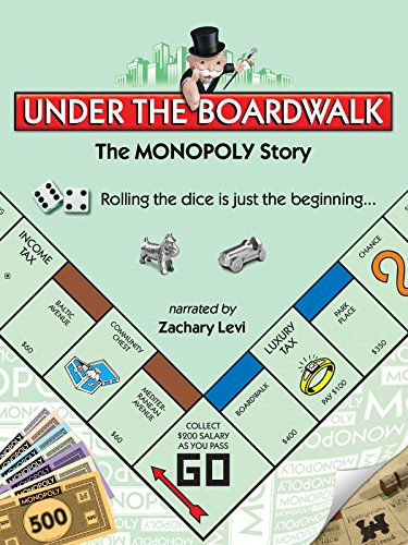 under-the-boardwalk-the-monopoly-story