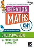 Mathématiques CM1 Cycle 3 Opération Maths : Guide pédagogique (1Cédérom)