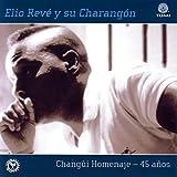 Changui Homenaje - 45 Años