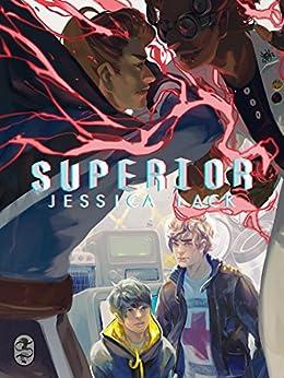 Superior by [Lack, Jessica]