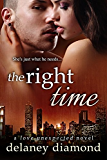 The Right Time (Love Unexpected Book 4) (English Edition)