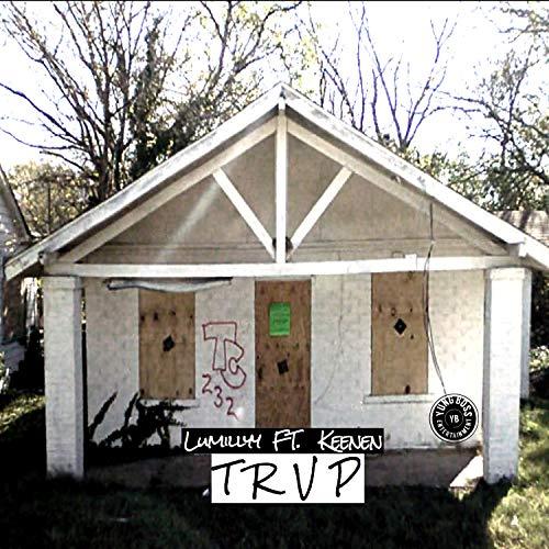 Trvp (feat. Keenen) [Explicit]
