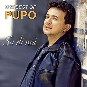 Su Di Noi-Best of Pupo [Import allemand]