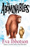 The Abominables by Eva Ibbotson (2012-07-05)