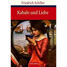Kabale und Liebe - Ein bürgerliches Trauerspiel (Große Klassiker zum kleinen Preis)