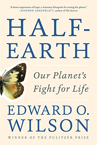 Half-Earth: Our Planet's Fight for Life (English Edition) por Edward O. Wilson