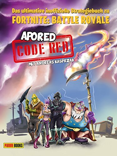 CODE RED: Das ultimative inoffizielle Strategiebuch zu Fortnite: Battle Royale: Buch zum Game -