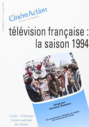 Télévision française: La saison 1994 par Bosseno C