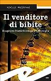Il venditore di bibite: Il capitano Martielli indaga a Ventimiglia