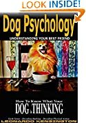 #7: Dog Psychology: How to Know What Your Dog is Thinking, Understanding Your Best Friend, Sixth Sense, Decoding barking, Decoding Physical Action