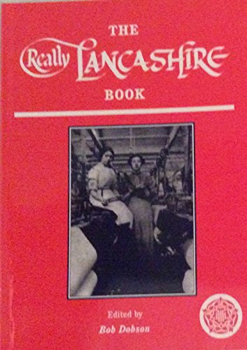 The Really Lancashire Book