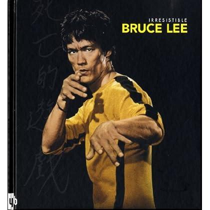 Irrésistible Bruce Lee