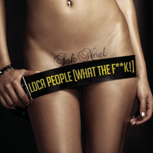Loca People (What the F**k!) [...