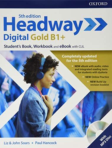 Headway digital gold B1+. Student's book &