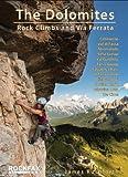 The Dolomites: Rock Climbs and via Ferrata (Rockfax Climbing Guide Series)