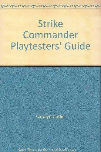 Strike Commander Playtesters' Guide
