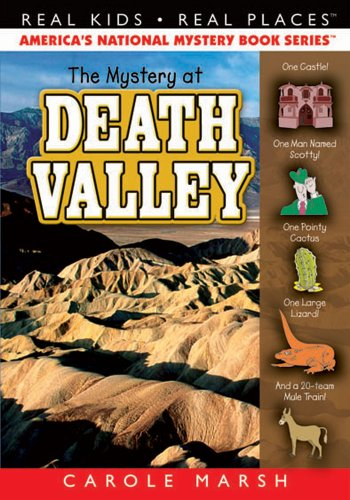 The Mystery at Death Valley (Real Kids Real Places)