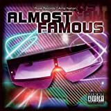 Almost Famous (Rulet Records | Amp Nation) [Explicit]
