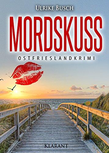 Buchseite und Rezensionen zu 'Mordskuss. Ostfrieslandkrimi (Kripo Greetsiel ermittelt 2)' von Ulrike Busch