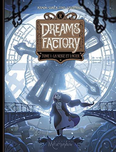 Dreams Factory (1) : La neige et l'acier