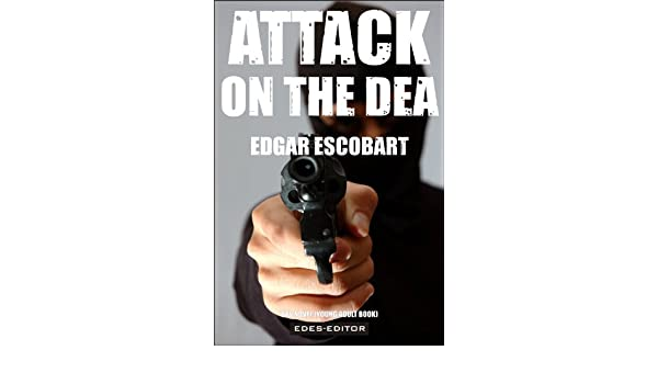 ATTACK ON THE DEA (Spy Novel (Young Adult Book)) eBook