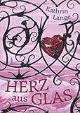 'Herz aus Glas' von Kathrin Lange