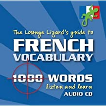French Vocabulary: Lounge Lizards Guide to