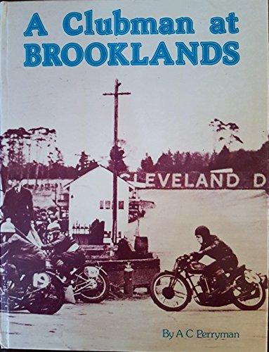 Clubman at Brooklands por A.C. Perryman