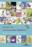 Lies mir vor von Mäusecken Wackelohr: Klassische Kindergeschichten der DDR -