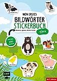 Mein erstes Bildwörter-Stickerbuch – Tiere: Stickern, spielen, Wörter lernen mit über 300 Stickern