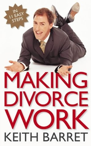 Making Divorce Work: In 9 Easy Steps by Rob Brydon (1-Nov-2004) Paperback