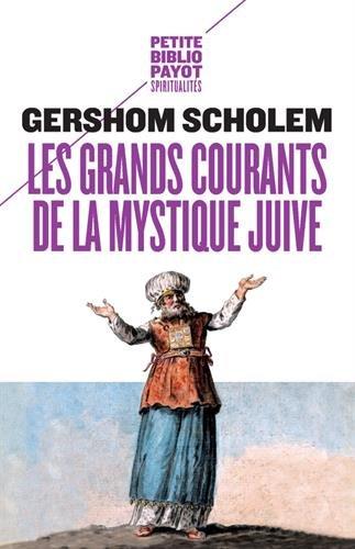 Les grands courants de la mystique juive par Gershom Scholem