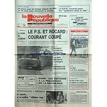 NOUVELLE REPUBLIQUE (LA) [No 12431] du 26/08/1985 - 44 JOURS POUR SE LAISSER MOURIR DE FAIM ET 10 MOIS POUR DECOUVRIR LE DRAME - GARGES-LES-GONESSE / LE RPR VOUDRAIT JOUER LES JUSTICIERS DANS LA VILLE - LE PS ET ROCARD / COURANT COUPE - LA LOGIQUE DE LA RUPTURE PAR TARIBO - LES SPORTS / LAUDA ET PROST - BONN / UNE ESPIONNE A LA PRESIDENCE DE LA REPUBLIQUE - MITTERRAND ET KOHL A BREGANCON - DE BATZ-SUR-MER A PIRIAC / LES LEGENDES DE LA COTE D'AMOUR - 350 ALBERT REUNIS AU PUY-DU-FOU - SAINT-JEAN-