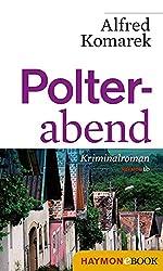 Polterabend: Kriminalroman (Polt-Krimi 4)