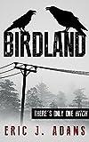 Birdland (English Edition)