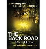 By Rachel Abbott - The Back Road