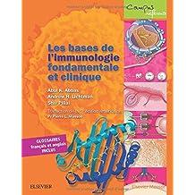 Les bases de l'immunologie fondamentale et clinique