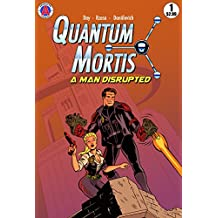 QUANTUM MORTIS A Man Disrupted #1: By the Book (QUANTUM MORTIS 1) (English Edition)