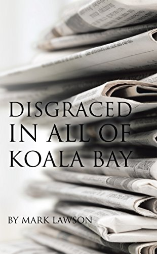Disgraced in All of Koala Bay (English Edition) -