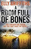 A Room Full of Bones (The Dr Ruth Galloway Mysteries)