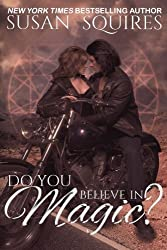 Do You Believe In Magic?: A Children of Merlin Novel (Volume 1) by Susan Squires (2012-04-15)