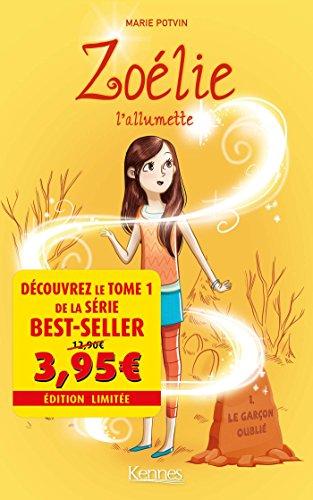 Zolie, L'allumette T01 - Offre dcouverte: Le garon oubli