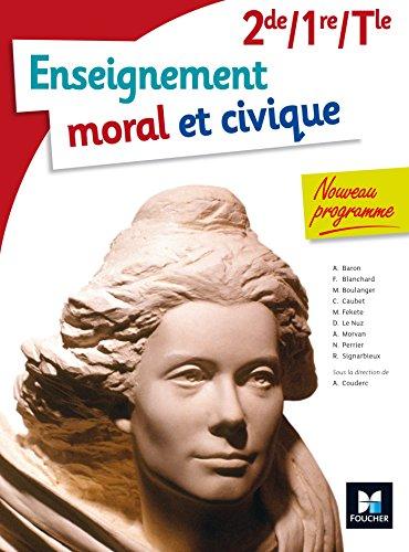Enseignement moral et civique - 2de/ 1re/ Tle BAC