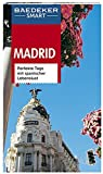Baedeker SMART Reiseführer Madrid: Perfekte Tage mit spanischer Lebenslust - Andreas Drouve