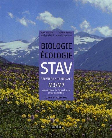 Biologie Ecologie STAV 1e et TLe M3/M7 : Connaissance du corps et santé - Le fait alimentaire de Marie Houdiard (19 avril 2007) Broché