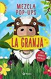 Mezcla pop-ups. La granja (Castellano - A Partir De 3 Años - Manipulativos (Libros Para Tocar, Jugar Y Pintar), Pop-Ups - Otros Libros)