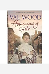 Homecoming Girls by Wood, Val ( Author ) ON Nov-11-2010, Hardback Hardcover